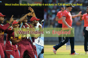 West Indies Beats England by 4 wickets in T20 World Cup final