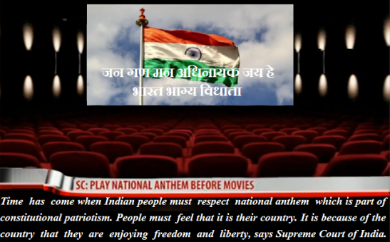 SC makes the national anthem a MUST at Indian movie halls