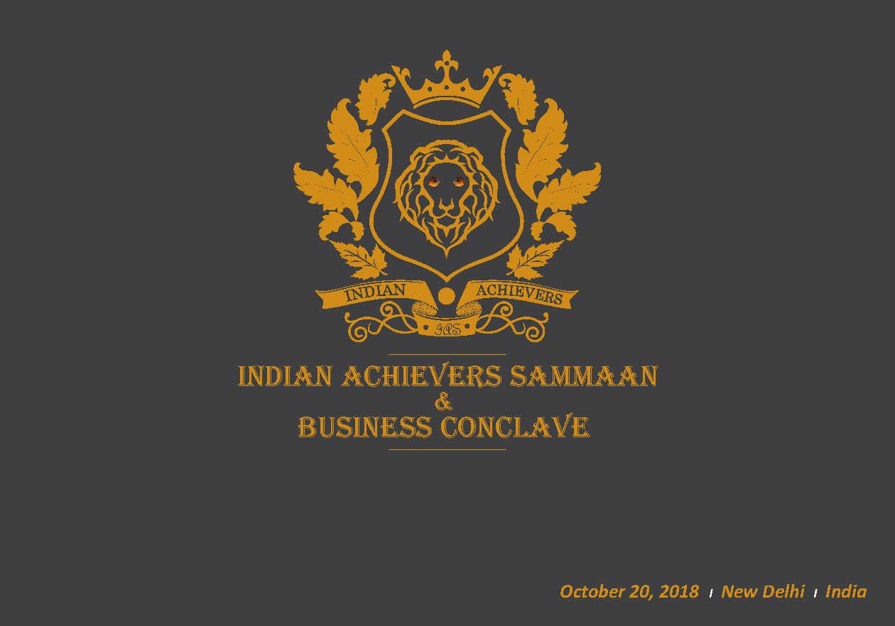 Indian Achievers Sammaan & Business Conclave 2018final