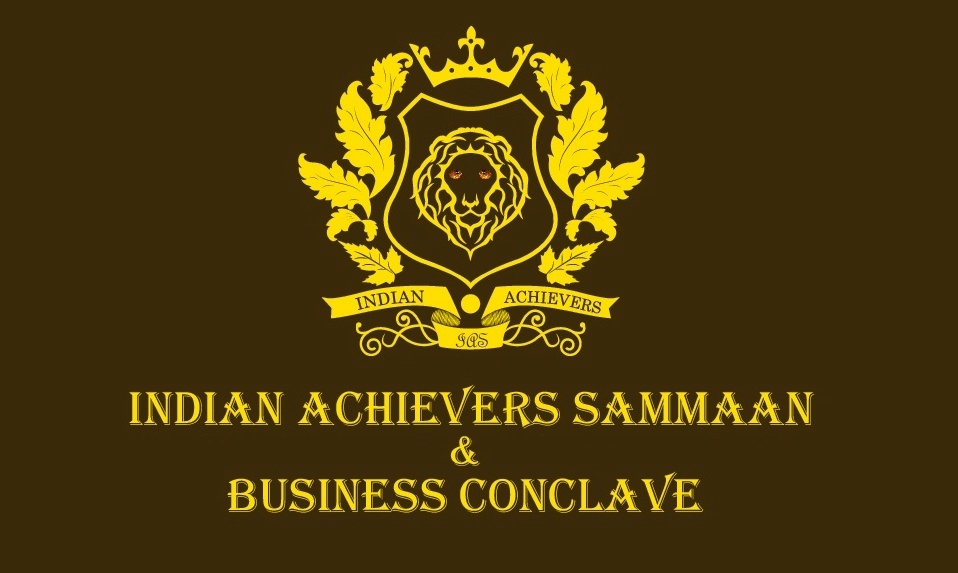THE FIRSTEVER - INDIAN ACHIEVERS SAMMAAN & BUSINESS CONCLAVE